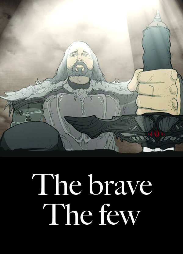 The brave, the few