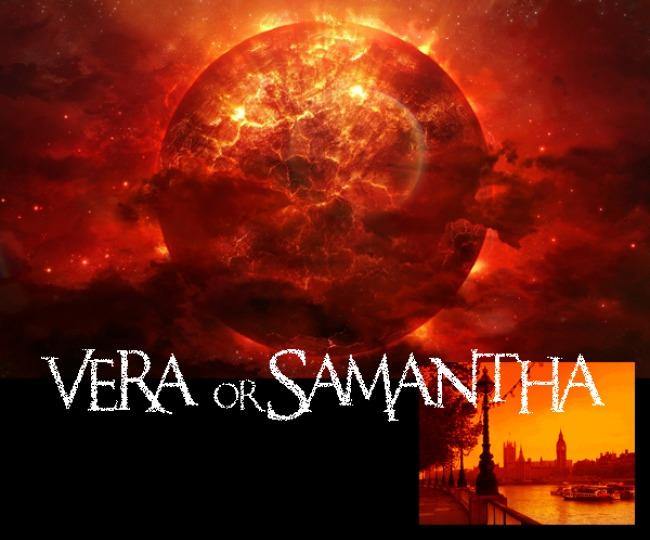 Vera or Samantha
