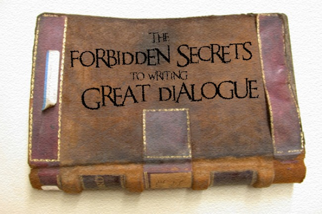 The forbidden secrets to writing great dialogue