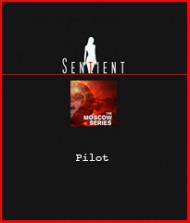 Sentient Moscow - Pilot