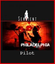 Sentient Philadelphia - Pilot - Draft 4